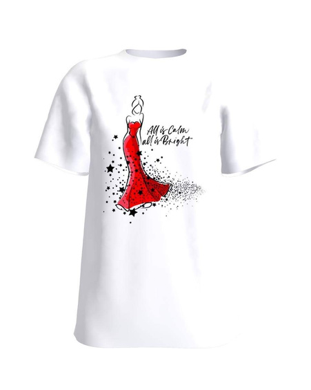 """All is calm, all is bright"" white t-shirt"