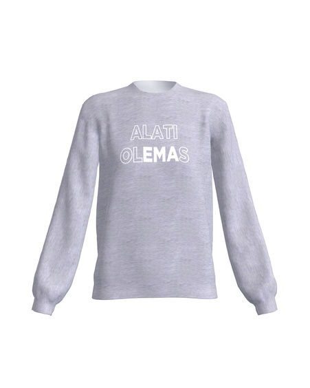 ALATI OLEMAS SWEATSHIRT LIGHT GREY